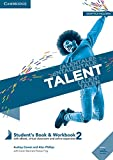 Talent. Student's book e Workbook. Per le Scuole superiori. Con ebook. Con espansione online: Talent Level 2 Student's Book/Workbook Combo with eBook [Lingua inglese]