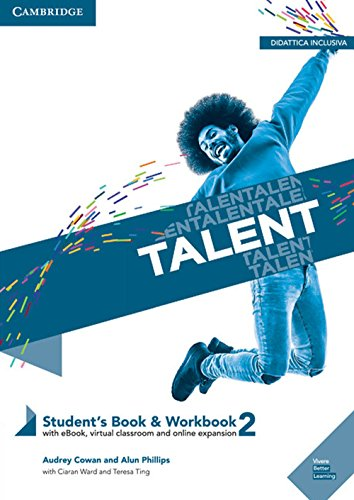 Talent Level 2 Student's Book/Workbook Combo with eBook [Lingua inglese]: Vol. 2