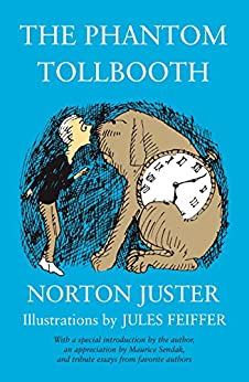 The Phantom Tollbooth by [Norton Juster, Jules Feiffer]