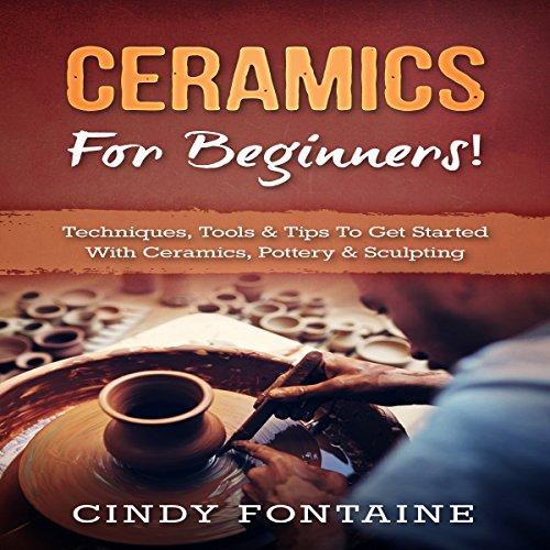 Ceramics for Beginners!: audiobook cover art