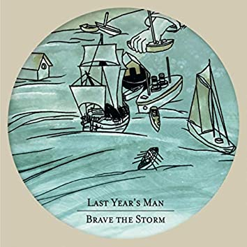 Brave the Storm (feat. Anna Tivel)