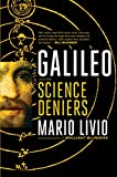 Image of Galileo: And the Science Deniers