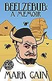 Beelzebub: A Memoir (Circles in Hell Book 6)