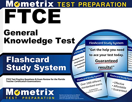 FTCE General Knowledge Test Flashcard Study System: FTCE Test Practice Questions & Exam Review for the Florida Teacher Certification Examinations (Cards)