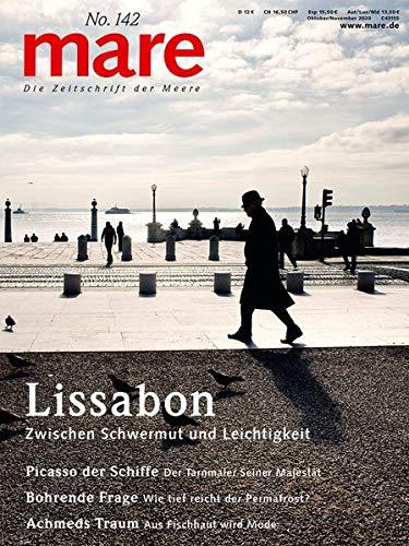 mare - Die Zeitschrift der Meere / No. 142 / Lissabon: Zwischen Schwermut und Leichtigkeit: Zwischen Schwermut und Leichtigkeit - Die Zeitschrift der Meere
