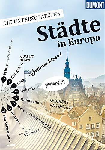 Die unterschätzten Städte in Europa (DuMont Bildband)