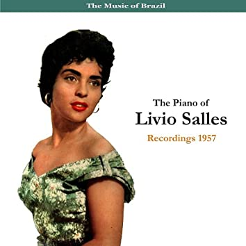 The Music of Brazil/ The Piano of Livio Salles