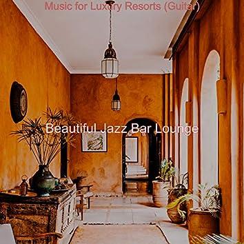 Music for Luxury Resorts (Guitar)