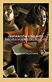 Inspiración y talento: Dieciséis mujeres del siglo XX: 18 (Punto de Vista Historia)