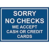 Aluminum Horizontal Metal Sign Multiple Sizes Sorry No Checks We Accept Cash Or Credit Cards Blue Business with Border Weatherproof Street Signage 10x7Inches