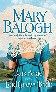 [Dark Angel/Lord Carew's Bride: Two Novels in One Volume] [Balogh, Mary] [February, 2010]