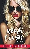 Royal Flush (English Edition)...