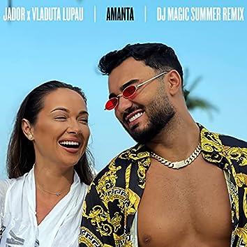 Amanta (DJ Magic Summer Remix)