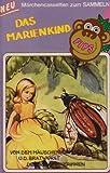Das Marienkind / Von dem Mäuschen, dem Vögelchen und der Bratwurst / Die drei Spinnerinnen [Musikkassette] [Casete]