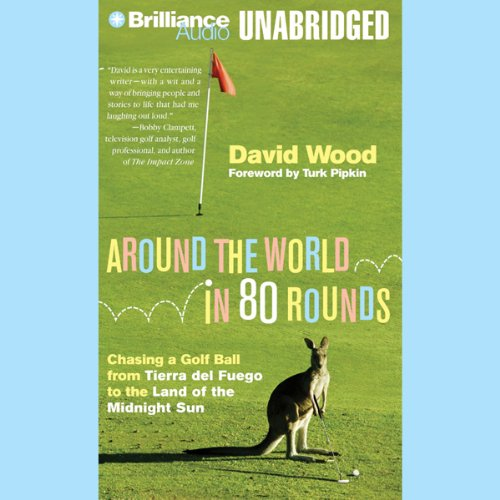 Around the World in 80 Rounds audiobook cover art
