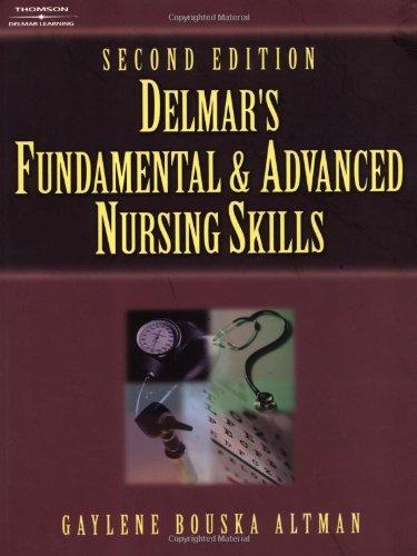 Delmar's Fundamental and Advanced Nursing Skills