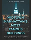 Midtown Manhattan's Most Famous Buildings: The History of the Empire State Building, Chrysler Building, Grand Central Station, and Madison Square Garden