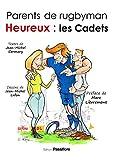 Parents de rugbyman heureux - Les Cadets