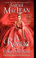 A Rogue by Any Other Name: The First Rule of Scoundrels (Rules of Scoundrels, 1)