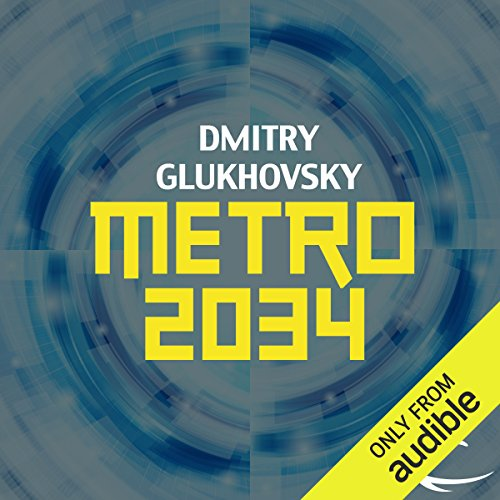 Metro 2034                   By:                                                                                                                                 Dmitry Glukhovsky                               Narrated by:                                                                                                                                 Rupert Degas                      Length: 11 hrs and 32 mins     1,404 ratings     Overall 4.3