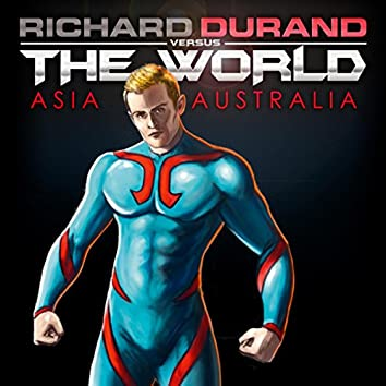 Richard Durand vs. The World EP 1 (Asia/Australia)