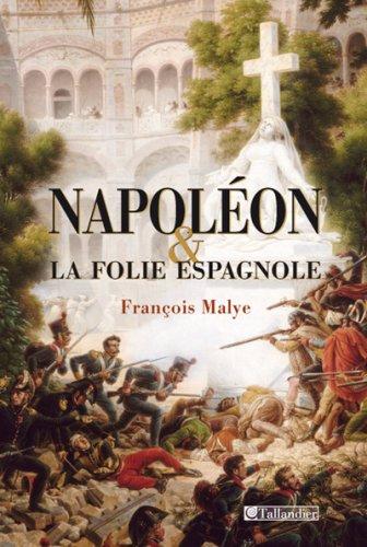 Napoléon et la folie espagnole