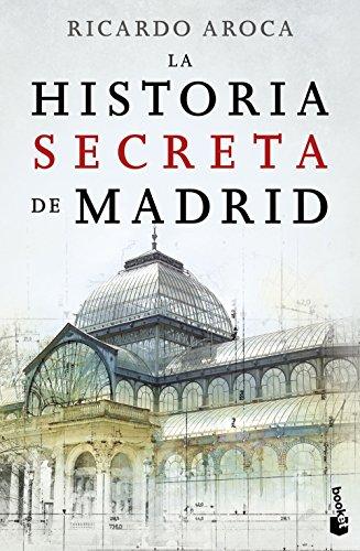 La historia secreta de Madrid (Divulgación)