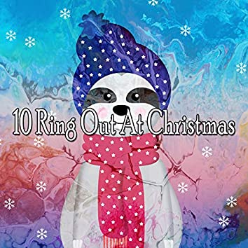 10 Ring out at Christmas