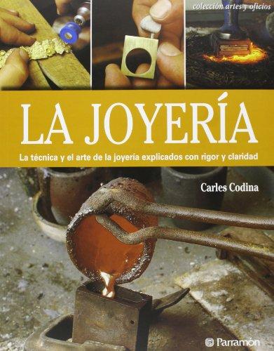 La joyería (Artes y oficios)