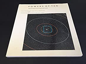 Powers of Ten: A Book About the Relative Size of Things in the Universe and the Effect of Adding Another Zero by Philip Morrison Phylis Morrison Office of Charles and Ray Eames(2006-01-10)