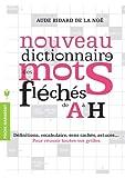 Dictionnaire des mots fléchés Vol.1