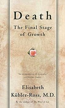 Death: The Final Stage by [Elisabeth Kübler-Ross]