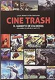CINE TRASH: El alimento de los dioses (una mirada a las películas de serie B y Z)...