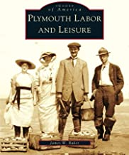 Plymouth Labor and Leisure
