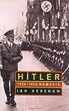 Hitler - 1936-45 : Nemesis - W. W. Norton & Company - 14/03/2001