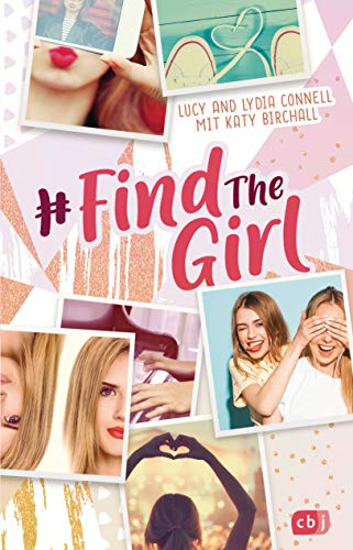 Find the Girl (Die Find the Girl-Reihe, Band 1)