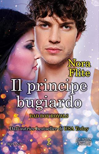 Il principe bugiardo (Bad Boy Royals Vol. 3) di [Nora Flite]