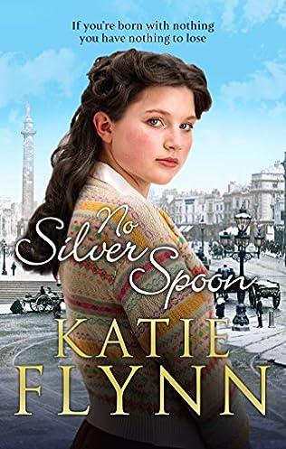 Katie Flynn No Silver Spoon (1999)