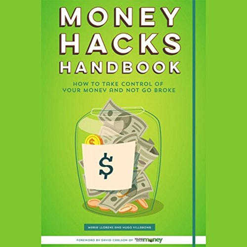 Money Hacks Handbook: How to Take Control of Your Money and Not Go Broke audiobook cover art