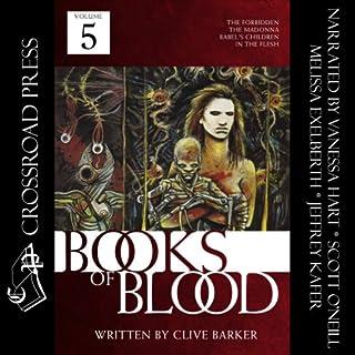 The Books of Blood: Volume 5                   Autor:                                                                                                                                 Clive Barker                               Sprecher:                                                                                                                                 Jeffrey Kafer,                                                                                        Melissa Exelberth,                                                                                        Scott O'Neill,                   und andere                 Spieldauer: 6 Std. und 58 Min.     2 Bewertungen     Gesamt 5,0