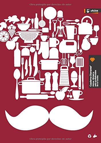 Cuaderno Diamante® FICHA TÉCNICA para profesionales de la Cocina