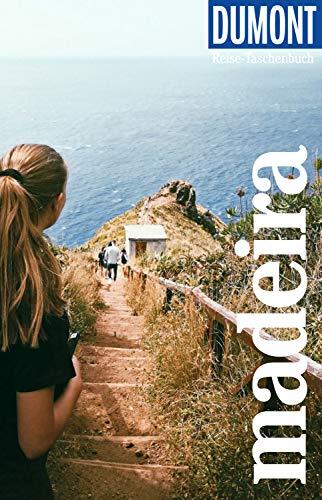 DuMont Reise-Taschenbuch Reiseführer Madeira: mit praktischen Downloads aller Karten und Grafiken (DuMont Reise-Taschenbuch E-Book)