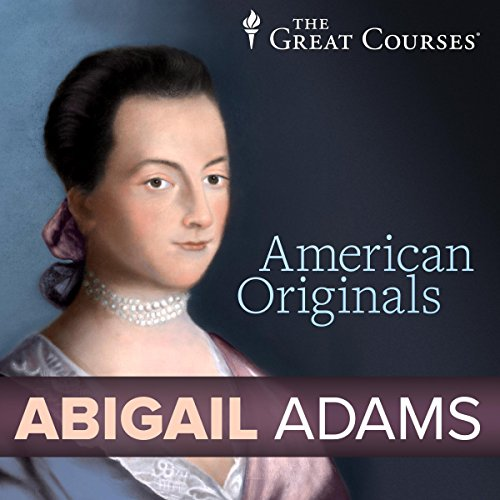 American Originals: Abigail Adams                   By:                                                                                                                                 Patrick N. Allitt                               Narrated by:                                                                                                                                 Patrick N. Allitt                      Length: 31 mins     23 ratings     Overall 4.0