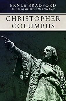 Christopher Columbus by [Ernle Bradford]