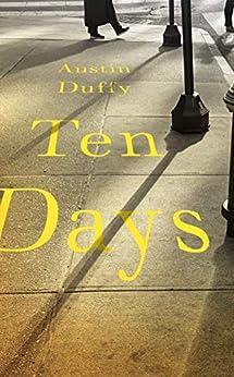 Ten Days by [Austin Duffy]