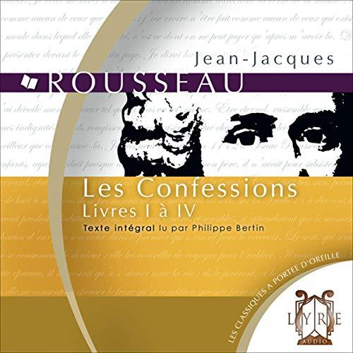 Couverture de Les Confessions. Livres I à IV