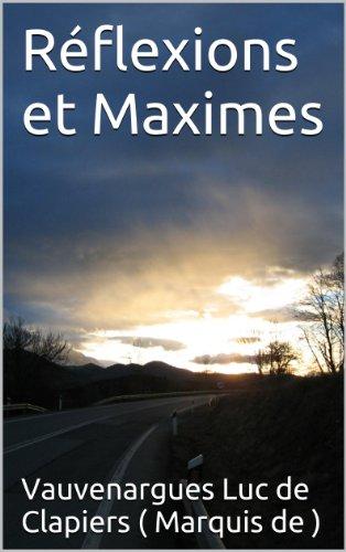 Réflexions et Maximes (French Edition)
