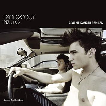 Give Me Danger (Maxi Single)