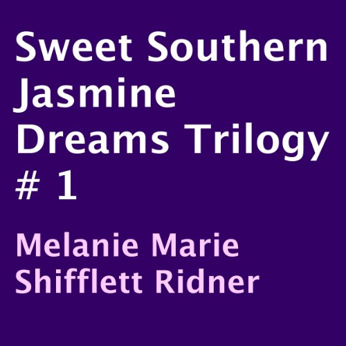 Sweet Southern Jasmine Dreams Trilogy # 1 audiobook cover art