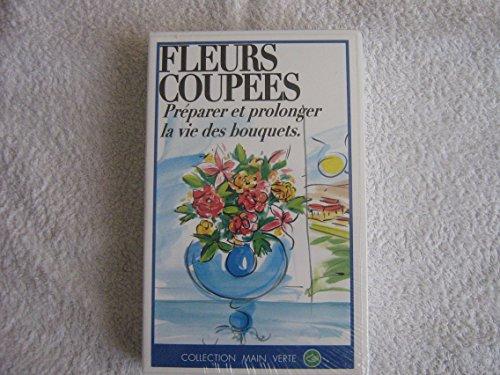 LES FLEURS COUPEES